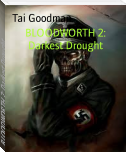 BLOODWORTH 2: Darkest Drought