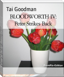 BLOODWORTH IV: Peter Strikes Back