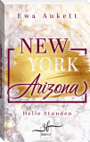 New York – Arizona: Helle Stunden