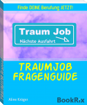 TRAUMJOB Fragenguide