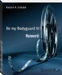 Be my Bodyguard III