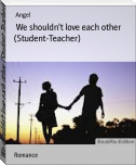 We shouldn't love each other (Student-Teacher)