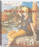 Narutos große Chance