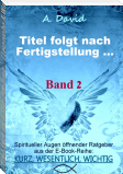 Titel folgt nach Fertigstellung ... (Leseprobe & Work in progress)
