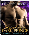 Kissed by a Dark Prince (Eternal Mates Series Book 1) - Sample