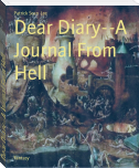 Dear Diary--A Journal From Hell