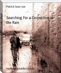 Searching For a Connection in the Rain