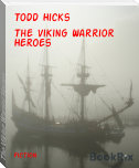 The Viking Warrior Heroes