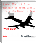 Radar Alert: Police Mission to catch Deadly Invisible Woman in time