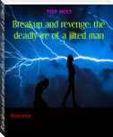 Breakup and revenge: the deadly ire of a jilted man