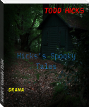 Hicks's Spooky Tales