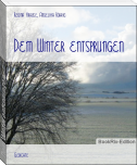 Dem Winter entsprungen