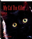My Cat The Killer
