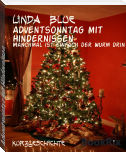 Adventsonntag mit Hindernissen