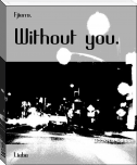 Without you.
