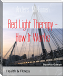 Red Light Therapy - How It Works