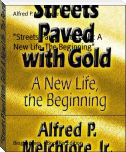 """Streets Paved With Gold: A New Life, The Beginning"""