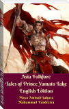 Asia Folklore Tales of Prince Yamato Take English Edition