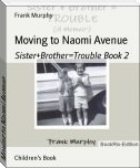 Moving to Naomi Avenue