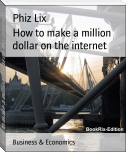 How to make a million dollar on the internet