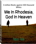 We In Rhodesia, God In Heaven