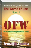 OFW: The Game Of Life