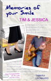 Memories of your Smile: Tim & Jessica