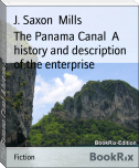 The Panama Canal  A history and description of the enterprise