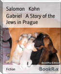 Gabriel   A Story of the Jews in Prague
