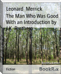 The Man Who Was Good With an Introduction by J.K. Prothero
