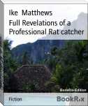Full Revelations of a Professional Rat catcher