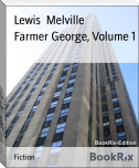 Farmer George, Volume 1