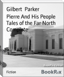 Pierre And His People Tales of the Far North Complete