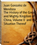 The History of the Great and Mighty Kingdom of China, Volume II  and the Situation Thereof