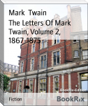 The Letters Of Mark Twain, Volume 2, 1867-1875