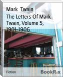 The Letters Of Mark Twain, Volume 5, 1901-1906