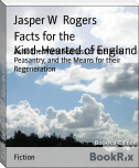 Facts for the Kind-Hearted of England