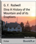 Etna A History of the Mountain and of its Eruptions
