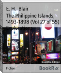 The Philippine Islands, 1493-1898 (Vol 27 of 55) Explorations