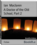 A Doctor of the Old School, Part 2