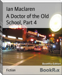 A Doctor of the Old School, Part 4