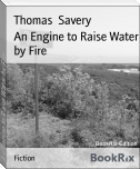 An Engine to Raise Water by Fire