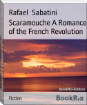 Scaramouche A Romance of the French Revolution