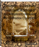 Great Lent: A School of RepentanceIts Meaning for Orthodox Christians