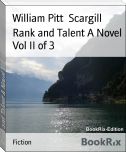 Rank and Talent A Novel Vol II of 3