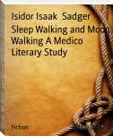 Sleep Walking and Moon Walking A Medico Literary Study