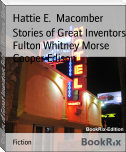 Stories of Great Inventors Fulton Whitney Morse Cooper Edison
