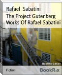 The Project Gutenberg Works Of Rafael Sabatini