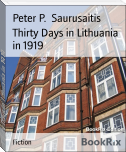 Thirty Days in Lithuania in 1919