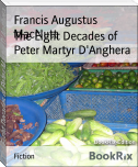 The Eight Decades of Peter Martyr D'Anghera
